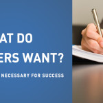 What Do Employers Want? Writing skills are necessary for success