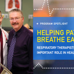 Helping Patients Breathe Easy: Respiratory therapists play an important role in healthcare